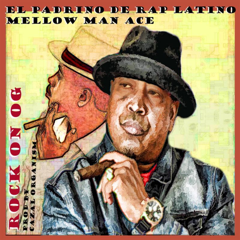 Рэп-ветеран из Калифорнии Mellow Man Ace, выпустил новое видео «Rock On OG»