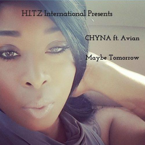 CHYNA «Maybe Tomorrow» (featuring Avian)