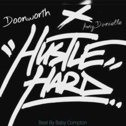 Doonworth feat. Amy Danielle «Hustle Hard»