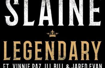 Slaine с новым треком «Legendary», при участии Vinnie Paz, Ill Bill и Jared Evan