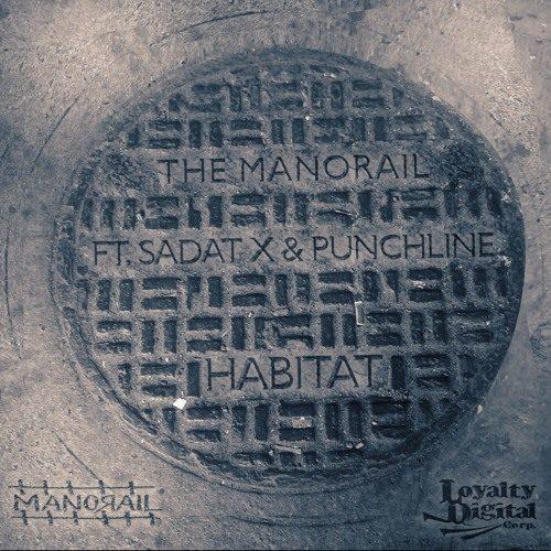 Магия из Бруклина: The Manorail feat. Punchline & Sadat X «Habitat»