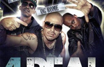 OG Rome feat. Kurupt & Roscoe «4 Real»