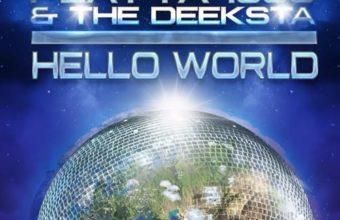 Playya 1000 and The Deeksta «Hello World»