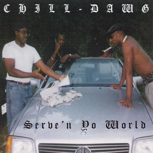 Многие из вас, возможно, даже не знали о существовании этого релиза. Рецензия на альбом Chill Dawg «Serve'N Yo World» (1996)