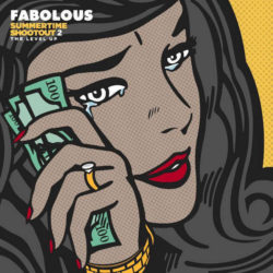 Fabolous — «Summertime Shootout 2: The Level Up». Новый микстейп