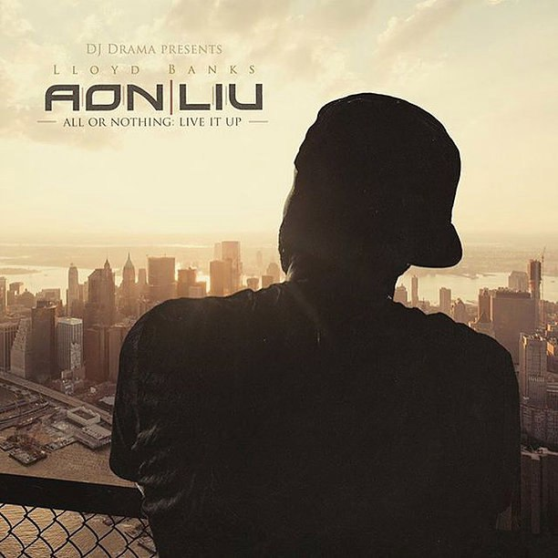 Lloyd Banks – «All Or Nothing: Live It Up». Премьера микстейпа