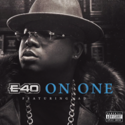 "E-40 & AD ""On One"""