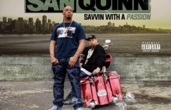 San Quinn «Savvin With A Passion»