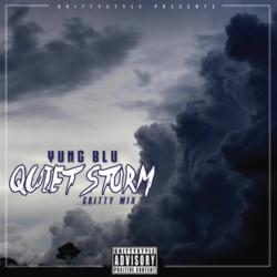 Yung Blu «Quiet Storm (GrittyRemix)»