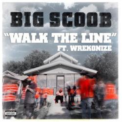 Эмоциональный клип от Big Scoob «Walk The Line» (feat. Wrekonize)