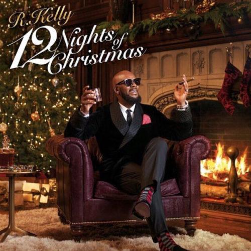 R. Kelly — «12 Nights of Christmas»