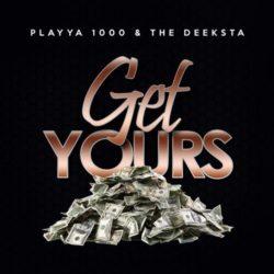 «Возьми своё», — говорит Playya 1000 в трэке «Get Yours»