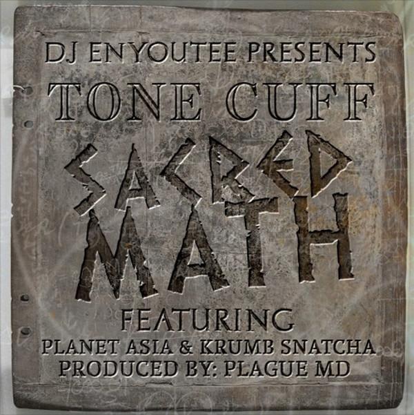 Planet Asia и Krumb Snatcha поучаствовали в треке Tone Cuff «Sacred Math