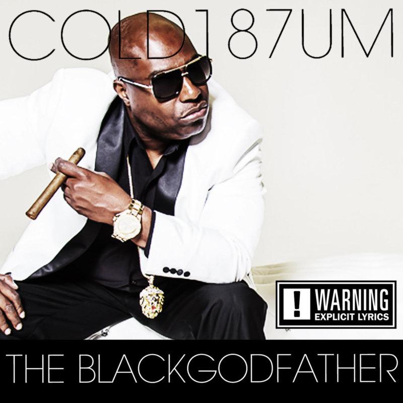 Cold187um — «The BLACKGODFATHER»