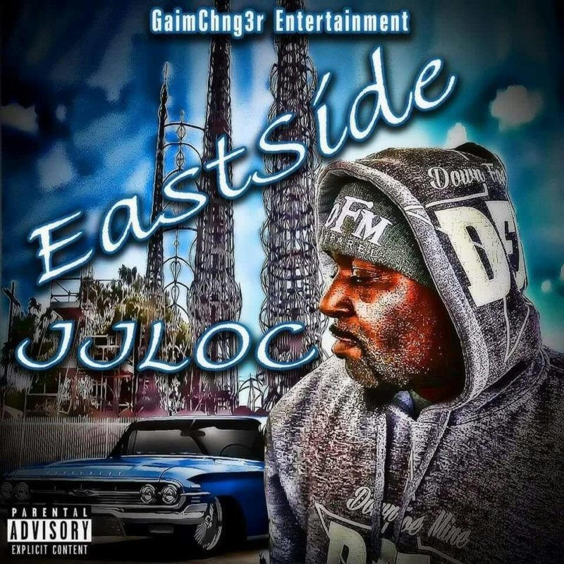 JJ Loc «East Side»