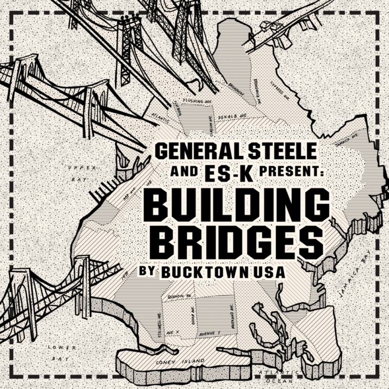 General Steele (Smif-N-Wessun) & Es-K «Building Bridges» (2016)