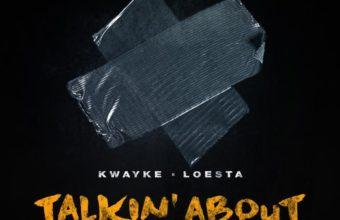Рэпкор: Kwayke & Loesta «Talkin About»