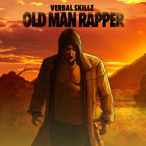 Verbal Skillz – «OldManRapper»
