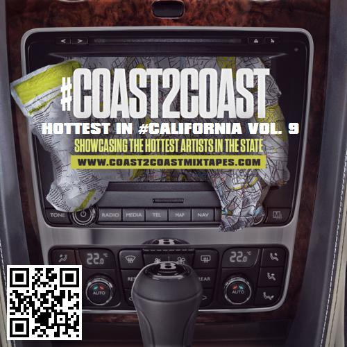 Coast 2 Coast Mixtapes Presents: #Coast2Coast Hottest in #California Vol. 9