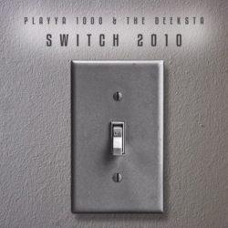 Playya 1000 предлагает перенестись в 2010 год с новым трэком «Switch 2010»