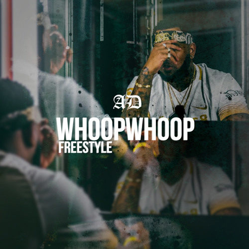 AD «Whoop Whoop Freestyle»