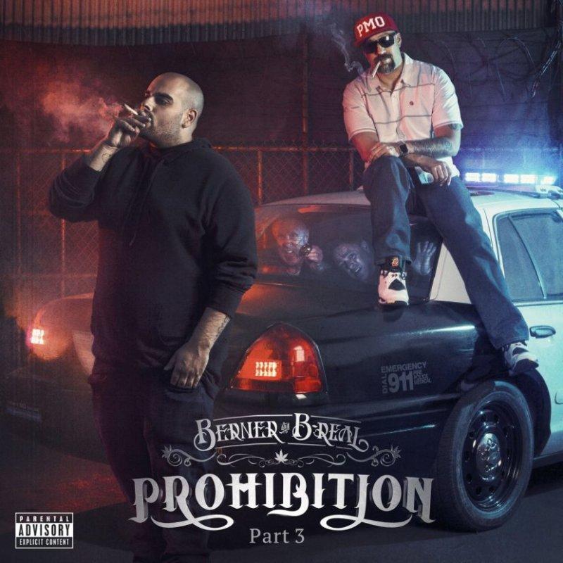 Berner & B-Real – «Prohibition Pt. 3»