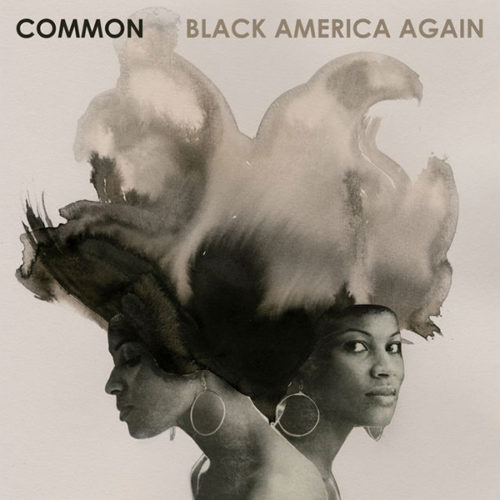 Common – «Black America Again»