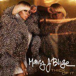 Премьера клипа от королевы R&B: Mary J. Blige — «Thick Of It»