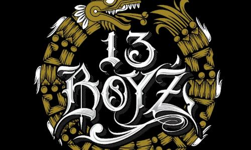 Brownside представляют: The 13 Boy'z «Crazy Life»