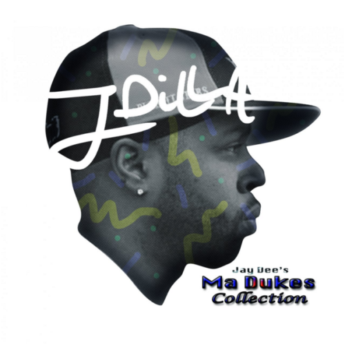 J Dilla – «Jay Dee's Ma Dukes Collection»