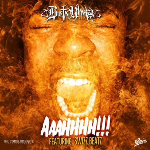 Премьера сингла: Busta Rhymes — «AAAHHHH!!!» (Feat. Swizz Beatz)
