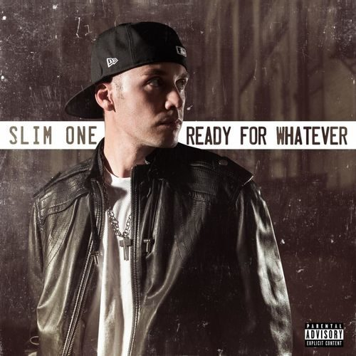 Slim One – «Ready for Whatever»