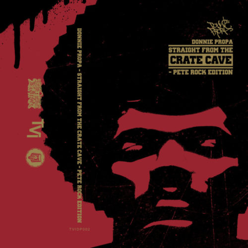 Donnie Propa «Straight From The Crate Cave: Pete Rock Edition» (2016)