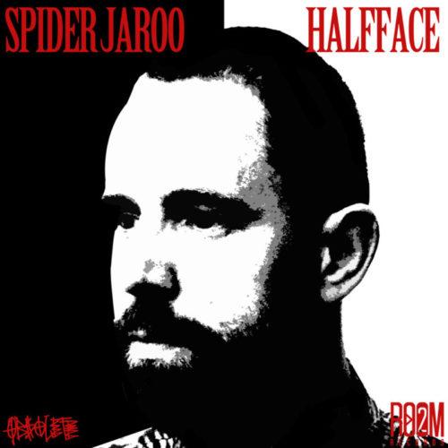 Spider Jaroo – «Half Face»