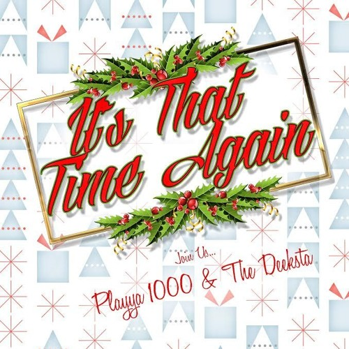 Playya 1000 and The Deeksta презентовали рождественское видео