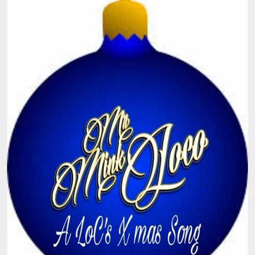 Mr. Mink Loco «A LoC's Xmas Song»