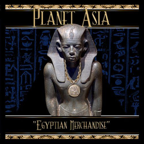 Planet Asia – «Egyptian Merchandise»