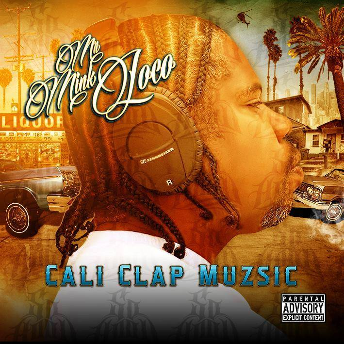 mr-mink-loco-cali-clap-muzsic-album-cover