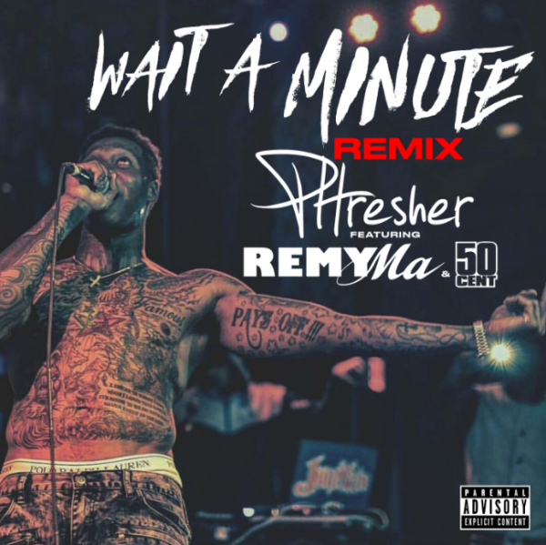 Премьера клипа: Phresher – «Wait A Minute Remix» (Feat. Remy Ma)