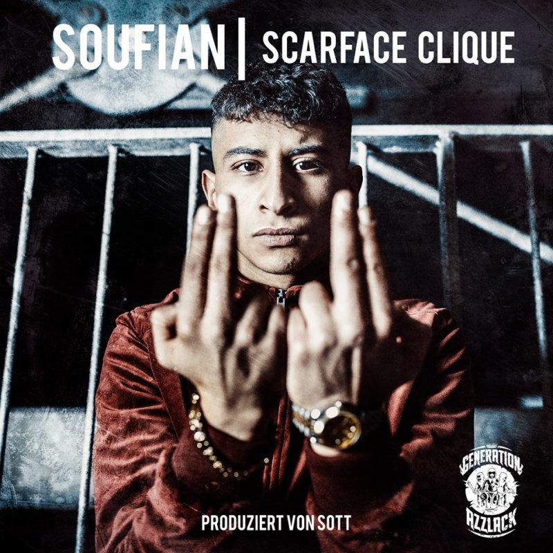 Германия: Soufian — SCARFACE CLIQUE