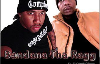 Bandana Tha Ragg «Mandatory» (feat. Da'unda'dogg)