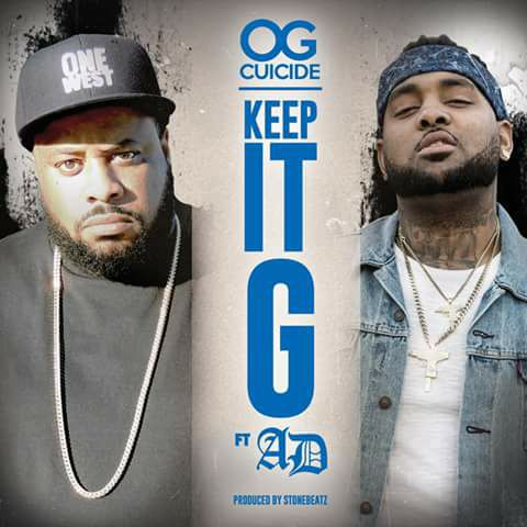 OG Cuicide feat. AD «Keep It G»