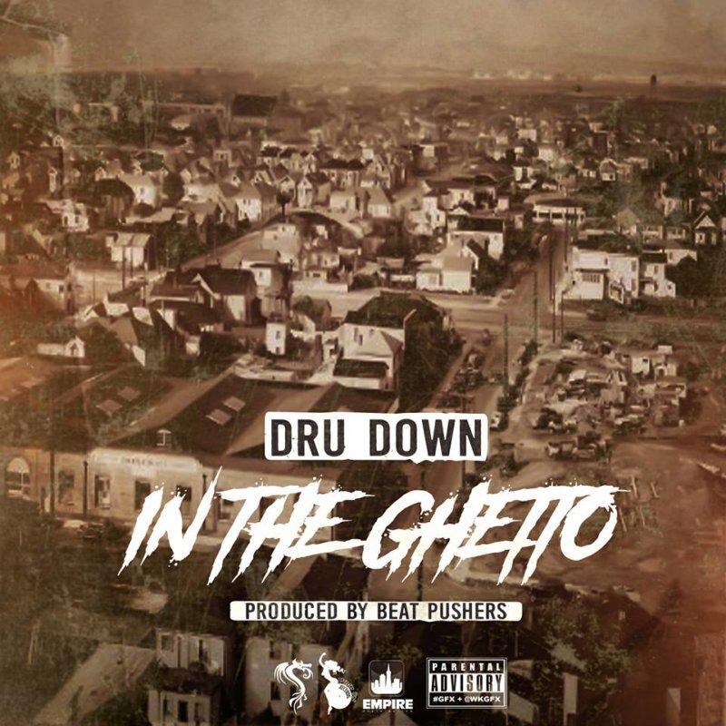 Dru Down «In The Ghetto/My 501's»