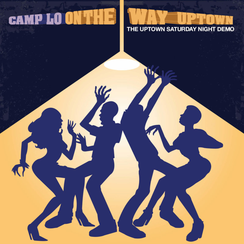 Camp Lo – «On the Way Uptown»