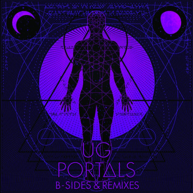 U.G. – «Portals B-Sides & Remixes»