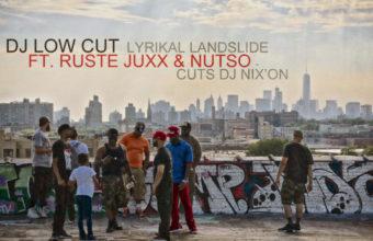 Франция-США: Dj Low Cut feat. Ruste Juxx & Nutso «Lyrikal Landslide»