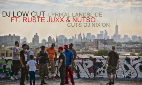 Франция-США: Dj Low Cut feat. Ruste Juxx & Nutso «Lyrikal Landslide»