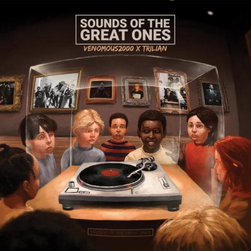 Venomous2000 & Trilian – «Sounds of the Great Ones»