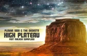 Playya 1000 & The Deeksta «High Plateau»