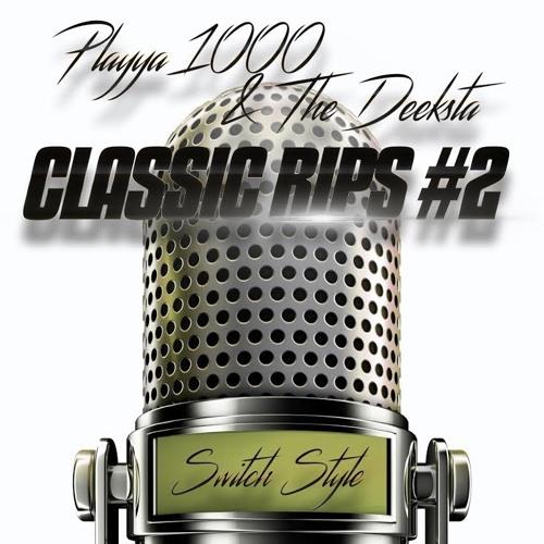 Playya 1000 «Classic Rips #2: Switch Style»